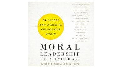 Photo of 'Moral Leadership for a divided age' Cushee & Holtz (2018)